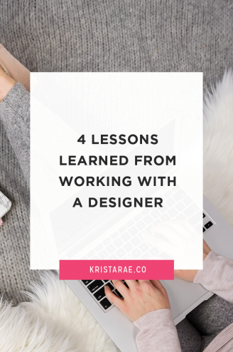 4 Lessons Learned From Working With A Designer