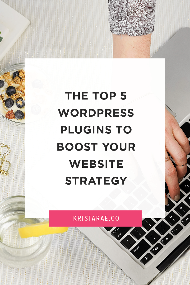 I've talked a lot about website strategy lately. Today I'm sharing with you the top 5 WordPress plugins you can use to boost your website strategy.