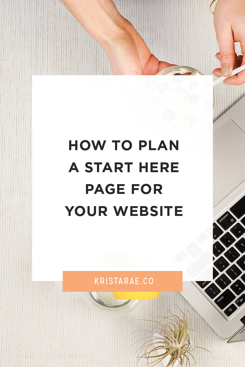 Start Here pages are a great way to lead your audience around your website. Here's how to plan a Start Here page for your website.