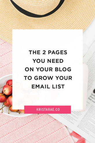 ere are the 2 pages you need on your blog to grow your email list
