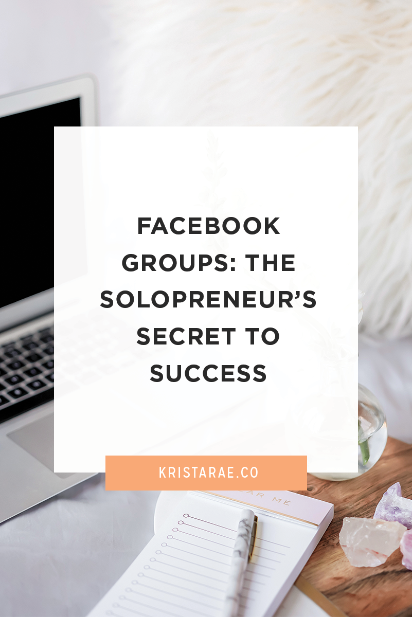 Facebook Groups: The Solopreneur's Secret To Success