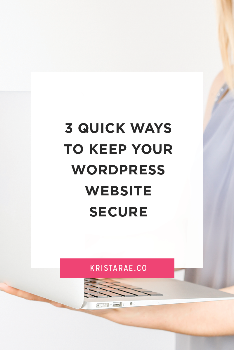 I know security isn't the most exciting subject, but what would happen if your website was hacked? I'm here today to give you 3 quick ways to keep your WordPress website secure. Click through for a free email course!