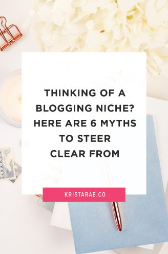 If you're thinking of a new blogging niche, here are 6 myths you'll want to steer clear of!
