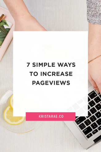 With all the time you spend writing blog posts, creating products, and crafting services, you want to make sure your blog is getting the attention it deserves. Here are 7 simple ways to increase pageviews!