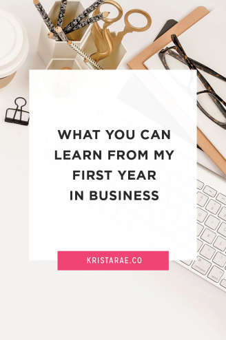 Business can be a wild ride, especially when you're just getting started! Here's what you can learn from my first year in business