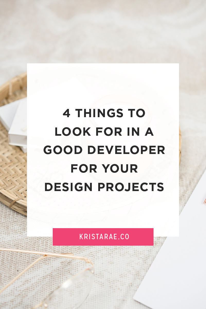 We want to make sure you end up with pixel-perfect websites that you and your clients love. So today, we'll go over 4 things to look for when searching for a good developer for your design projects.
