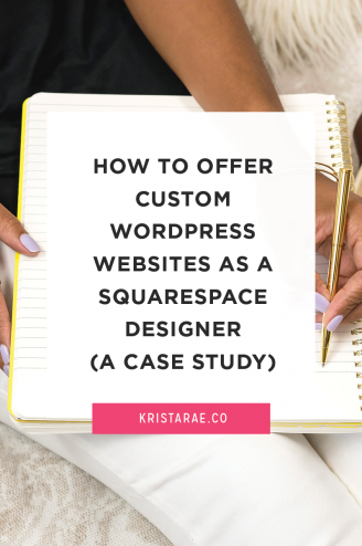 You can offer custom WordPress websites as a Squarespace designer. Here's how Kaitlyn of The Crown Fix did it!