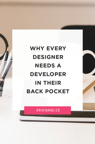 Collaboration can provide your web design clients with the most quality work. That's why every designer needs a developer in their back pocket.