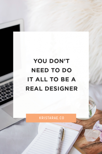 There's a lot that goes into a full website design project. Designers don't need to do it all to be a real designer.