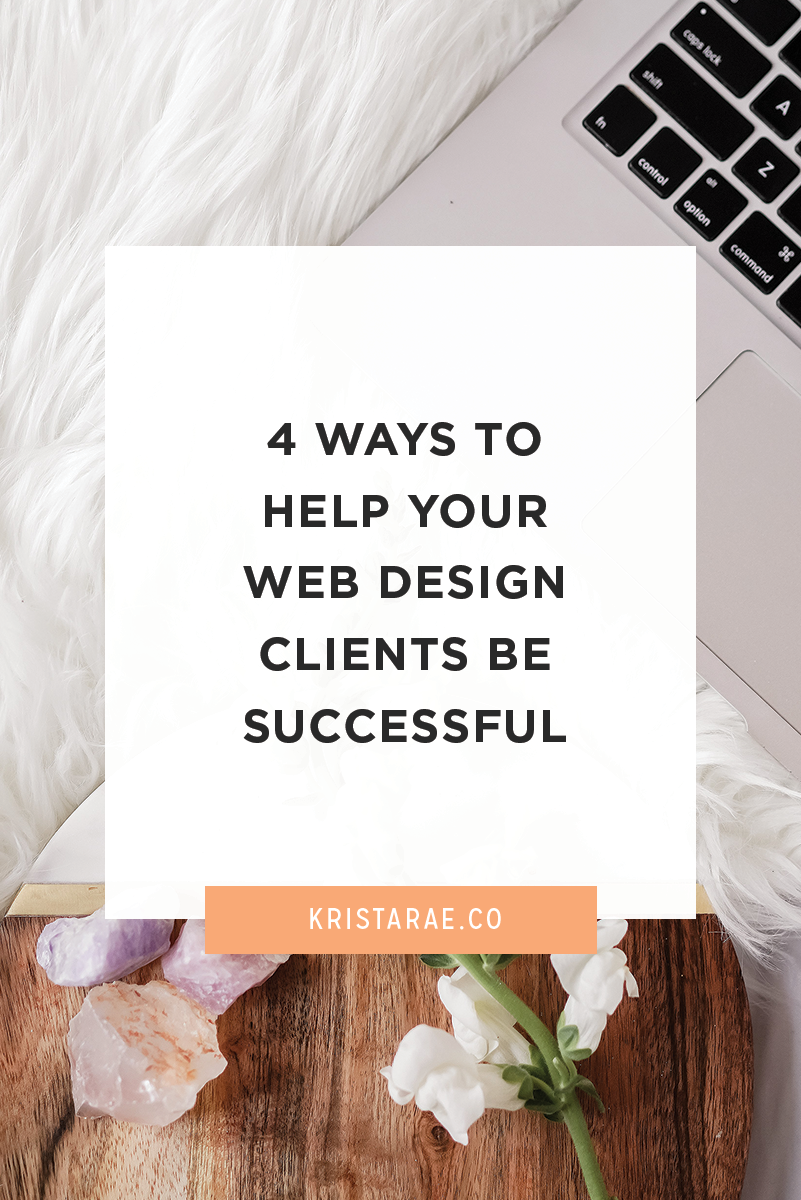Here are 4 ways to help your web design clients be successful.