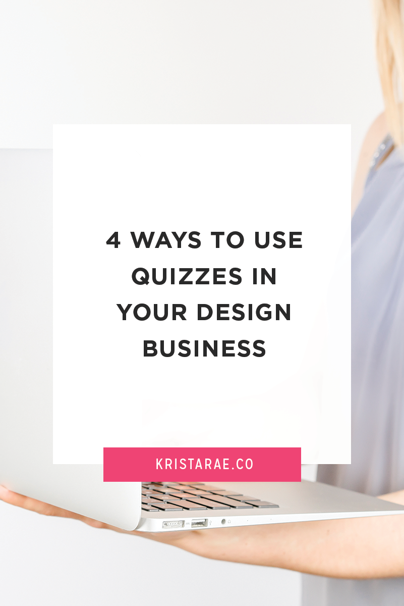 You can use quizzes to enhance your business apart from collecting email addresses. Here are 4 ways to use quizzes in your design business!