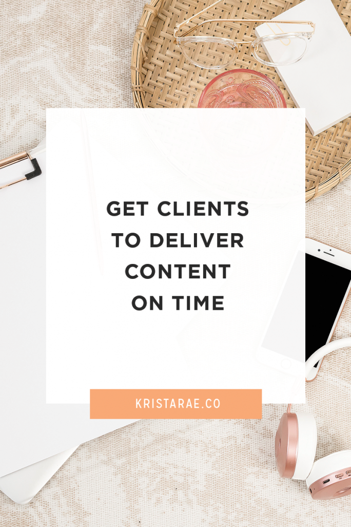 4 tips to get your clients to deliver content on time without the constant follow-up
