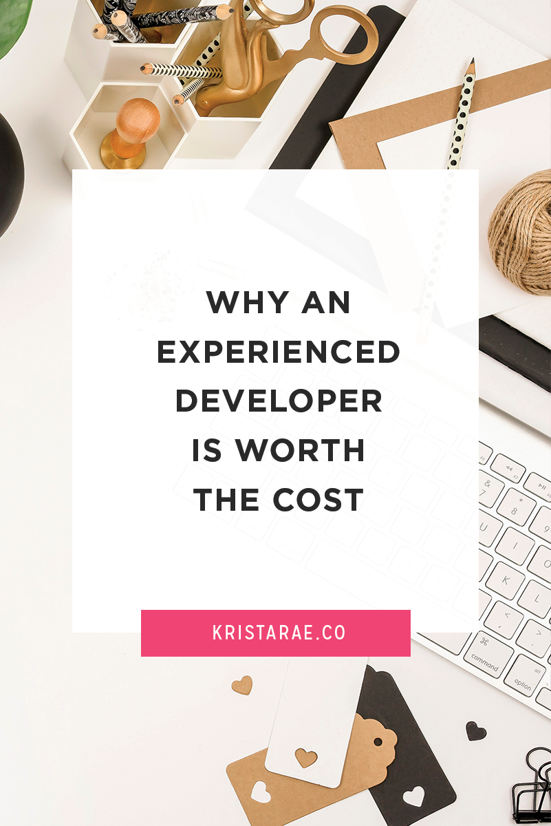 You've decided that custom development is something you want to look into. Here are a few reasons that an experienced developer is worth the cost.