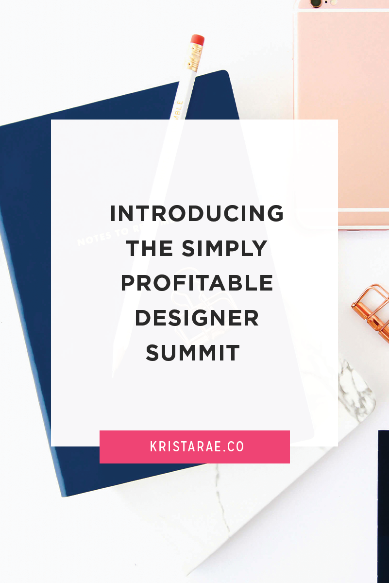 Get your free ticket to the Simply Profitable Designer Summit to make your design business more efficient, profitable, and stress-free!