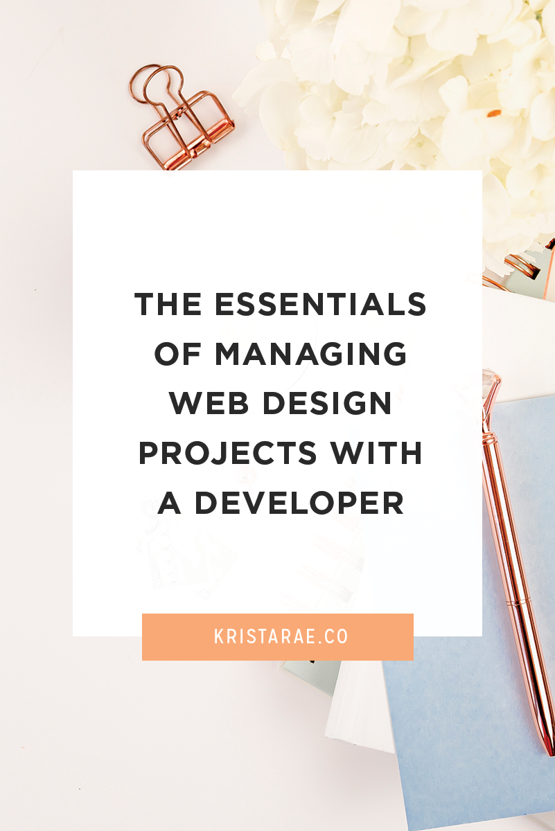 The goal is for you to manage the project in a way that keeps things fair, safe, and clear for everybody. Today we'll touch on 3 essentials of managing web design projects with a developer.