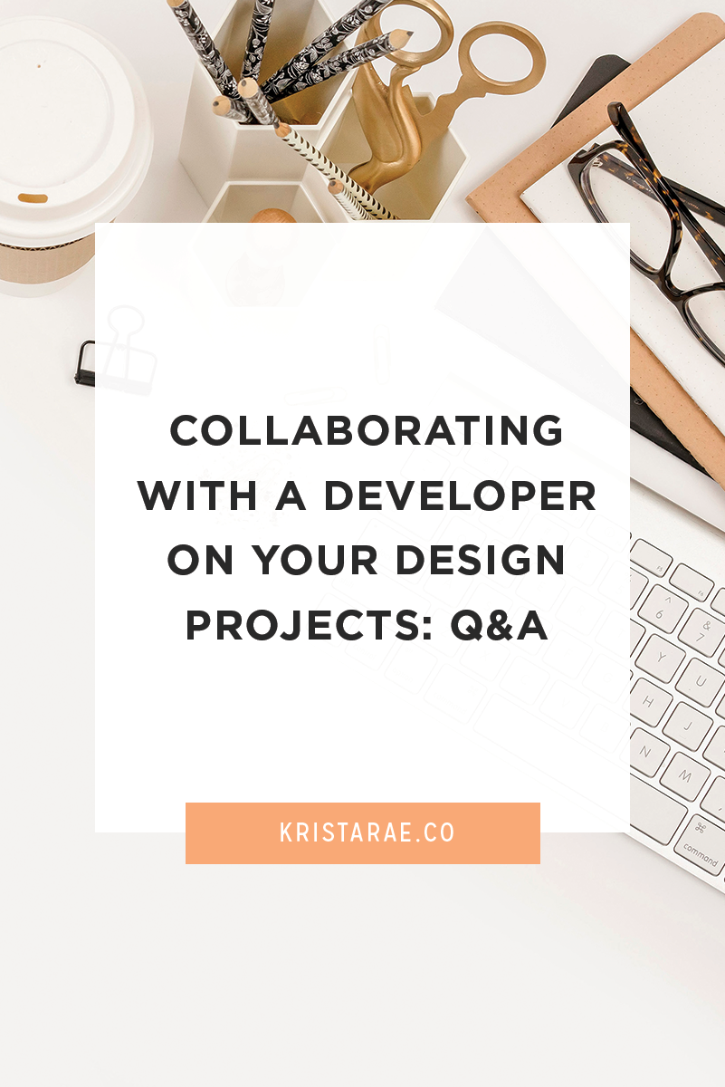 Today I'm answering the most common questions I've heard from designers about collaborating with a developer on your design projects.