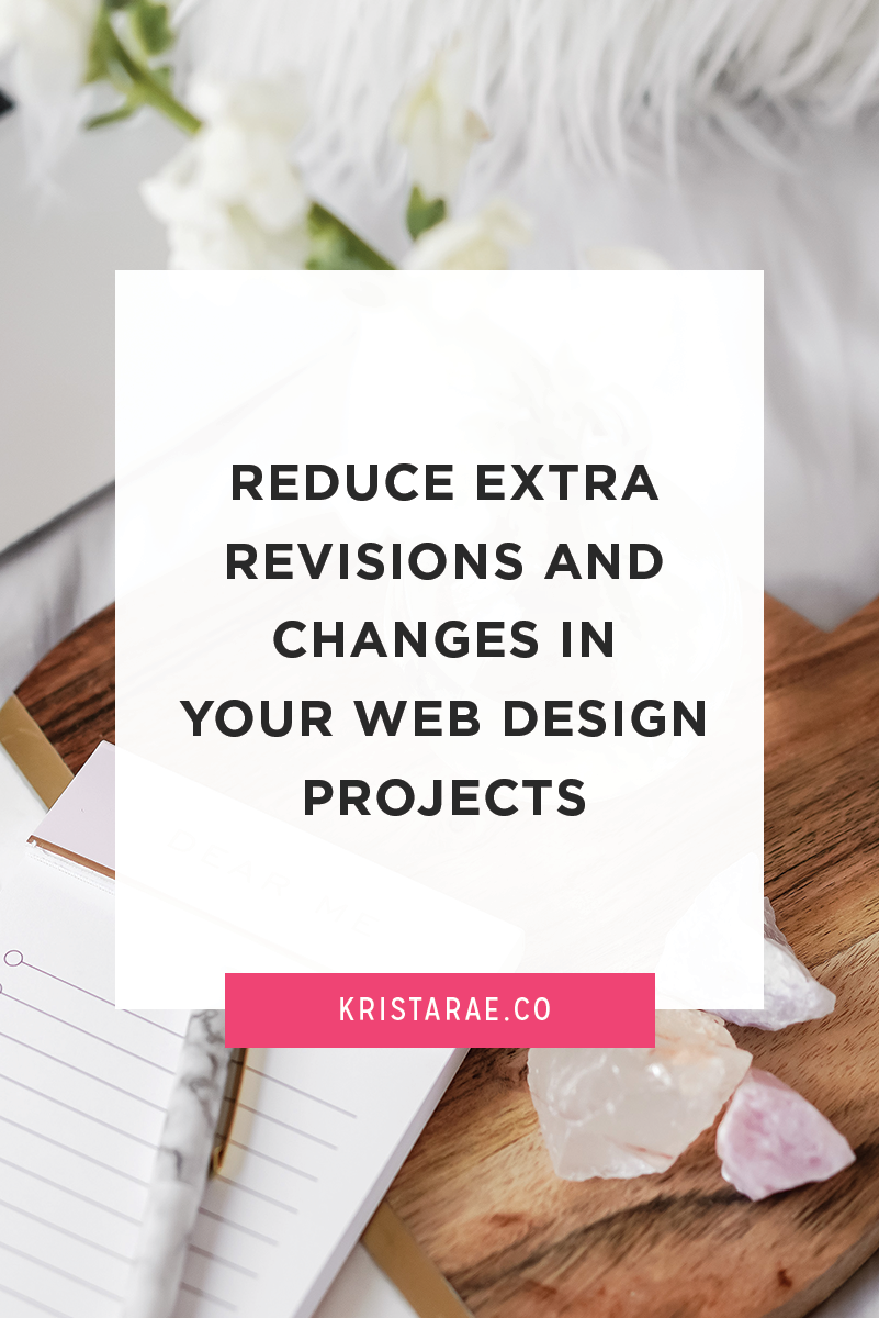 Today we'll go over a few quick tips for your design process that will reduce extra revisions and changes in your web design projects.