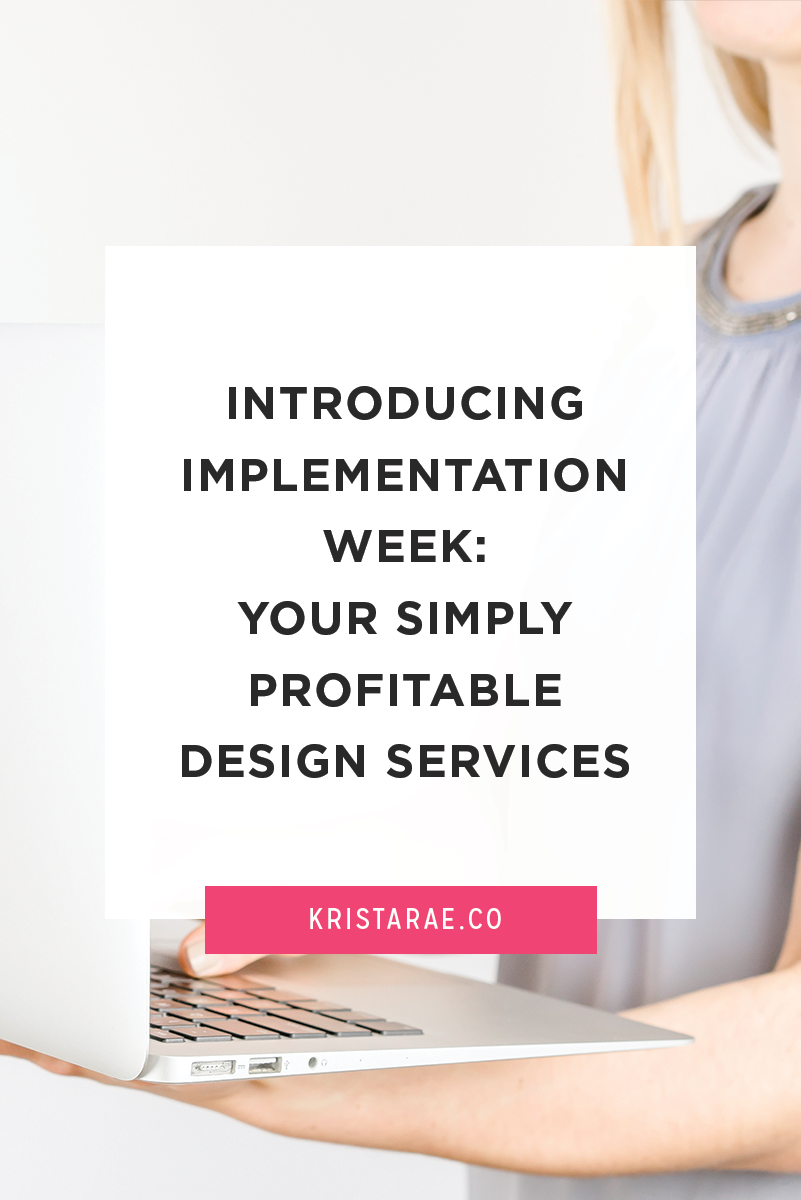 I'm so excited to announce that registration for the very first Implementation Week is now open! This one is all about figuring out your perfect service offerings - offerings that will be simple, unique, and profitable.
