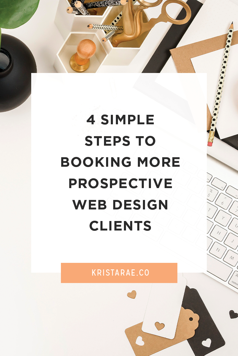 Are you looking to book more clients for your business? You may be marketing your services all over Instagram with little return or finding that you lose prospects during the inquiry process. Whatever you've tried in the past, this post will cover 4 simple to make booking prospective web design clients a little easier.