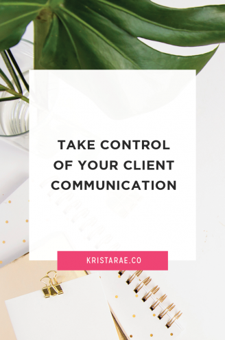 I'm going to share my best tips on how to take back control of your client communication - specifically where someone communicates with you, rather than the way they treat you in their communication.